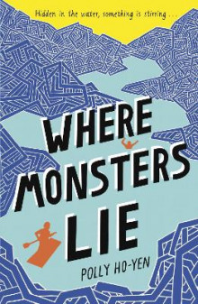 Where Monsters Lie av Polly Ho-Yen (Heftet)