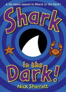 Shark in the Dark av Nick Sharratt (Heftet)