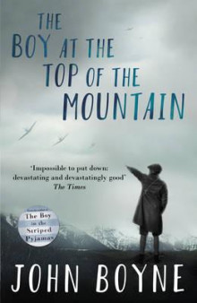 The boy at the top of the mountain av John Boyne (Heftet)