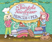 The Fairytale Hairdresser and the Princess and the Pea av Abie Longstaff (Heftet)