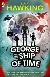 George and the Ship of Time av Lucy Hawking (Heftet)