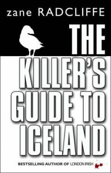 The killer's guide to Iceland av Zane Radcliffe (Heftet)
