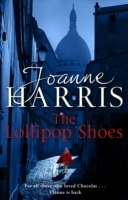 The Lollipop Shoes (Chocolat 2) av Joanne Harris (Heftet)