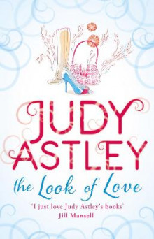 The Look of Love av Judy Astley (Heftet)