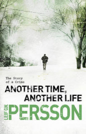 Another Time, Another Life av Leif G. W. Persson (Heftet)