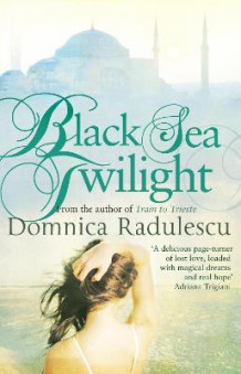 Black Sea Twilight av Domnica Radulescu (Heftet)