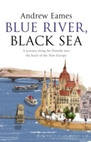 Blue River, Black Sea av Andrew Eames (Heftet)