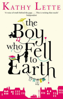 The Boy Who Fell to Earth av Kathy Lette (Heftet)
