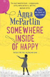 Somewhere Inside of Happy av Anna McPartlin (Heftet)