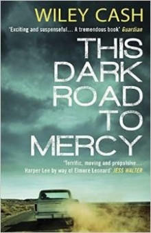 This Dark Road to Mercy av Wiley Cash (Heftet)
