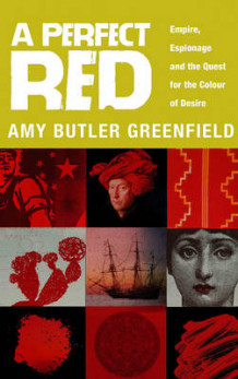 A Perfect Red av Amy Butler Greenfield (Heftet)