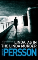 Linda, As in the Linda Murder av Leif G. W. Persson (Heftet)