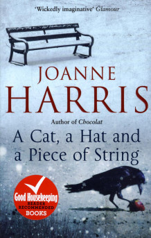 A Cat, a Hat, and a Piece of String av Joanne Harris (Heftet)