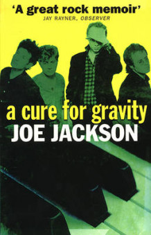 A Cure for Gravity av Joe Jackson (Heftet)