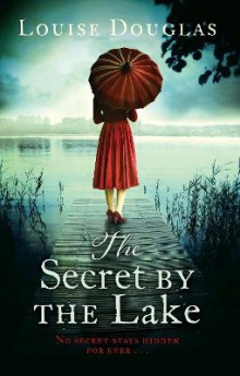Secret by the lake av Louise Douglas (Heftet)