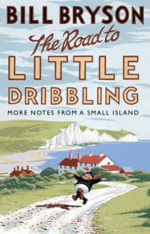 The road to little dribbling av Bill Bryson (Heftet)