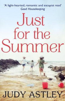 Just for the Summer av Judy Astley (Heftet)