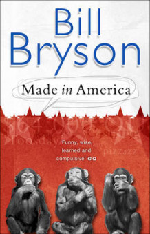 Made in America av Bill Bryson (Heftet)