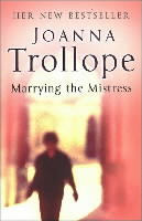 Marrying The Mistress av Joanna Trollope (Heftet)