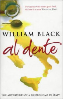 Al dente av William Black (Heftet)