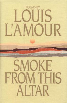 Smoke From The Altar av Louis L'Amour (Innbundet)