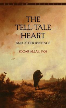 The Tell-Tale Heart av Edgar Allan Poe (Heftet)