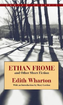 Ethan Frome And Other Short Stories av Edith Wharton (Heftet)