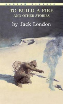 """To Build a Fire"" and Other Stories av Jack London (Heftet)"