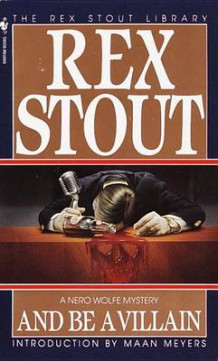 And be a Villain av Rex Stout (Heftet)