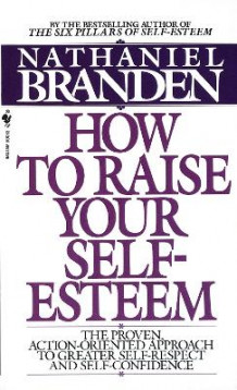 How to Raise Your Self-esteem av Nathaniel Branden (Heftet)