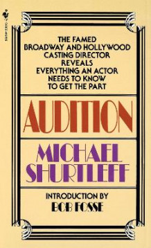 Audition av Michael Shurtleff (Heftet)
