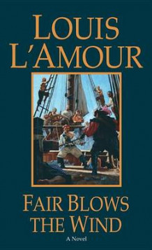 Fair Blows the Wind av Louis L'Amour (Heftet)