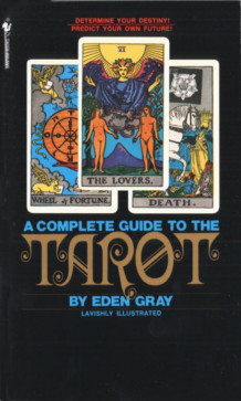 Complete Guide to the Tarot av Eden Gray (Heftet)