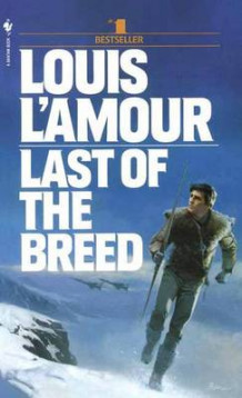 Last of the Breed av Louis L'Amour (Heftet)