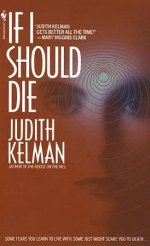 If I Should Die av Judith Kelman (Heftet)