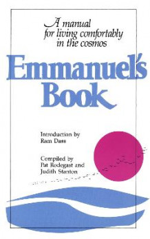 Emmanuel's Book: A Manual for Living Comfortably in the Cosmos Bk. 1 (Heftet)