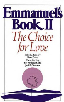 Emmanuel's Book: The Choice for Love Bk. 2 (Heftet)