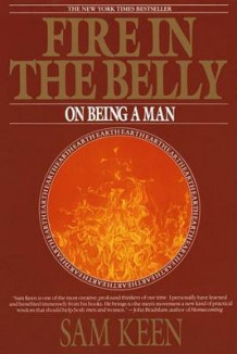 Fire in the Belly av Sam Keen (Heftet)