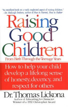 Raising Good Children av Thomas Lickona (Heftet)
