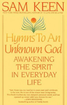 Hymns to an Unknown God av Sam Keen (Heftet)