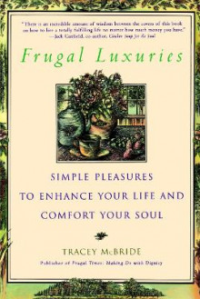Frugal Luxuries av Tracey McBride (Heftet)
