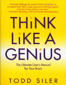 Think Like a Genius av Todd Siler (Heftet)