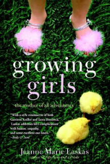Growing Girls av Jeanne Marie Laskas (Heftet)