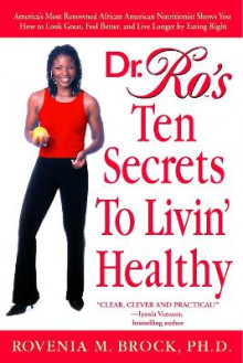 Dr. Ro's Ten Secrets to Livin' Healthy av Rovenia Brock (Heftet)