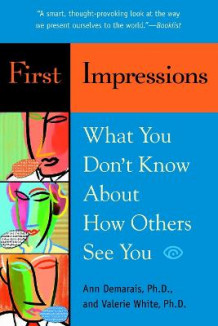 1st Impressions What You Dont Know about How Others See You av Ann Demarais og Valerie White (Heftet)