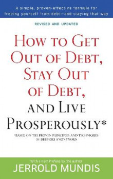 How to Get Out of Debt, Stay Out of Debt and Live Prosperously av Jerrold Mundis (Heftet)