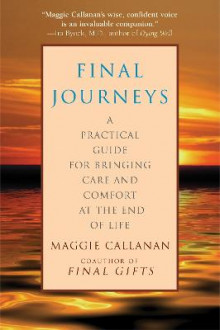 Final Journeys av Maggie Callanan (Heftet)