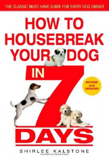 How to Housebreak Your Dog in 7 Days (Revised) av Shirlee Kalstone (Heftet)