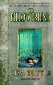 The Pillow Friend av Lisa Tuttle (Heftet)