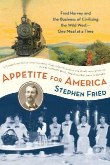 Appetite for America av Stephen Fried (Heftet)